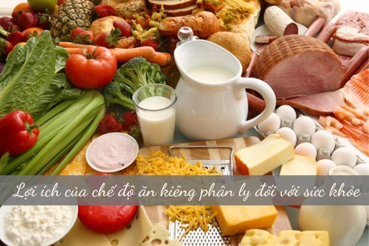 Lợi ích của chế độ ăn kiêng phân ly đối với sức khỏe