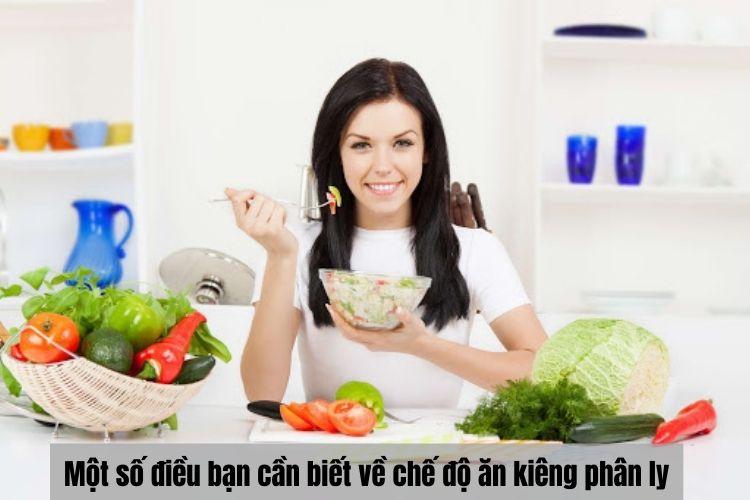 Một số điều bạn cần biết về chế độ ăn kiêng phân ly